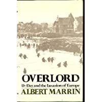 Overlord: D Day And The Invasion Of Europe