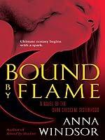 Bound by Flame (The Dark Crescent Sisterhood #2))