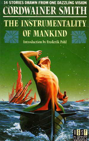 Ebook The Instrumentality Of Mankind By Cordwainer Smith