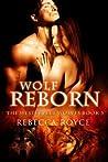 Wolf Reborn (Westervelt Wolves, #3)
