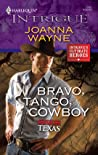 Bravo, Tango, Cowboy (Special Ops: Texas, #3)