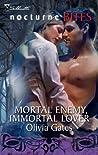 Mortal Enemy, Immortal Lover