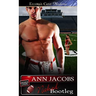 Naked Bootleg (The Gridiron Lovers, #1) by Ann Jacobs