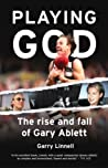 Playing God: The Rise and Fall of Gary Ablett