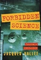 Forbidden Science: Journals 1957-1969 Second Edition