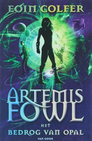 Het Bedrog van Opal (Artemis Fowl, #4)