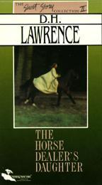 The Horse Dealer's Daughter by D.H. Lawrence
