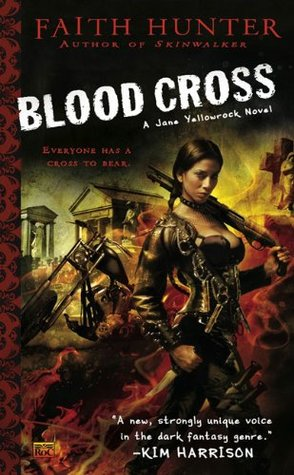 Book Review: Blood Cross by Faith Hunter