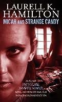 Micah and Strange Candy (Includes: Anita Blake, Vampire Hunter, #13)
