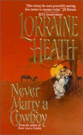 Never Marry a Cowboy (Rogues in Texas, #3)