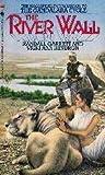 The River Wall (Gandalara Cycle, #7)