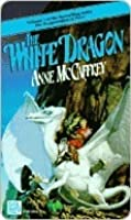 The White Dragon (Dragonriders of Pern, #3)