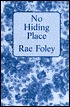 No Hiding Place by Rae Foley