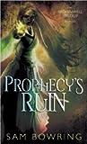 Prophecy's Ruin (Broken Well, #1)