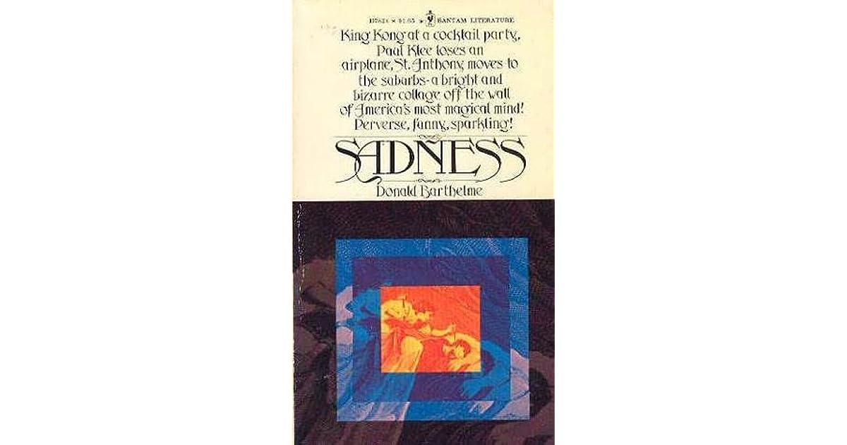 Sadness by Donald Barthelme