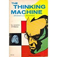 The Thinking Machine, Adventures of a Mastermind