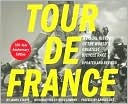 Tour de France/Tour de Force Updated and Revised 100-Year Anniversary Edition