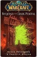 Beyond the Dark Portal (World of WarCraft, #4)