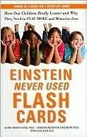 Einstein Never Used Flash Cards