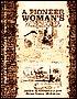 A Pioneer Woman's Memoir