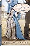 A Tailor-Made Bride by Karen Witemeyer