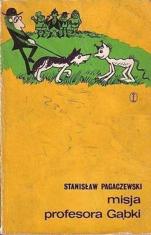 Misja Baltazara Gąbki by Stanisław Pagaczewski