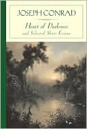 Heart of Darkness and Selected Short Fiction