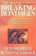 A Woman's Guide to Breaking Bondages