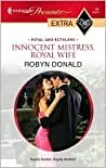 Innocent Mistress, Royal Wife (Royal and Ruthless, #1)