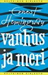 Vanhus ja meri by Ernest Hemingway