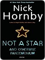 Not a Star and Otherwise Pandemonium: Stories