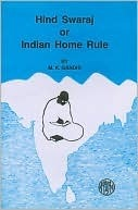 Indian home rule or hind swaraj