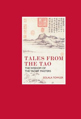 Tales from the Tao by Solala Towler