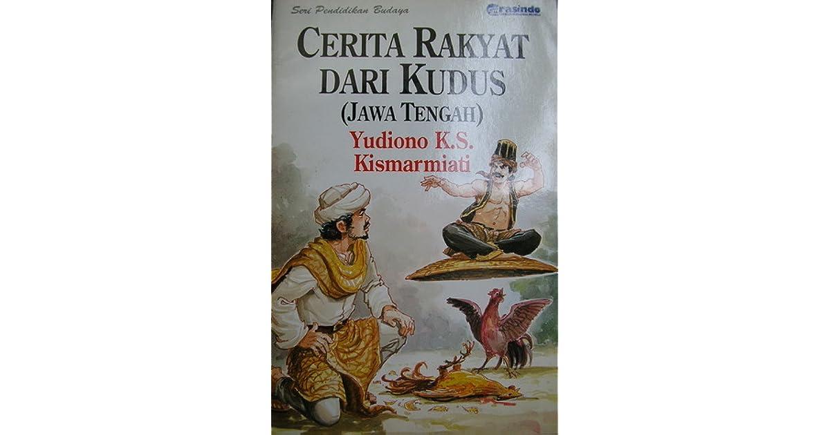 Cerita Rakyat Dari Kudus By Yudiono K S