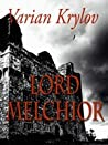 Lord Melchior by Varian Krylov