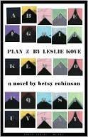 Plan Z by Leslie Kove