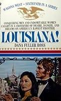 Louisiana! (Wagons West, #16)