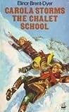 Carola Storms the Chalet School