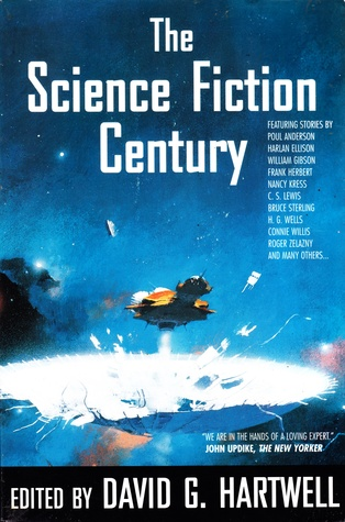Read The Science Fiction Century By David G Hartwell
