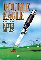 Double Eagle (Alan Saxon, #2)