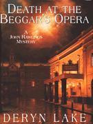 Death at the Beggar's Opera by Deryn Lake