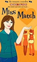 Miss Match (Simon Romantic Comedies)