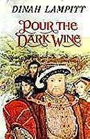 Pour The Dark Wine