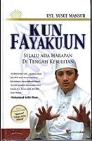 Kun Fayakun