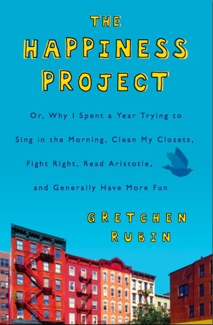 The Happiness Project by Rubin Gretchen