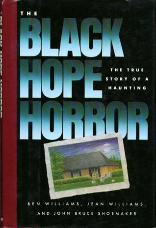 The Black Hope Horror: The True Story of a Haunting