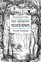 The Crowded Shadows (The Moorehawke Trilogy, #2)