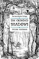 The Crowded Shadows (Moorehawke Trilogy #2)
