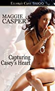 Capturing Casey's Heart