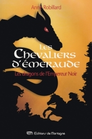 Les dragons de l'Empereur Noir (Les Chevaliers d'Émeraude, #2)
